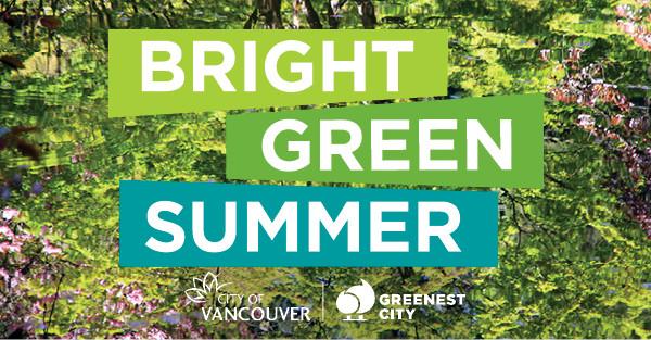 "City of Vancouver x Battle of the Brush: ""Greenest City Celebration"""