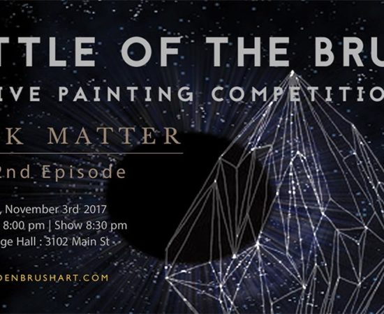 "Battle of the Brush 32:  ""Dark Matter"""