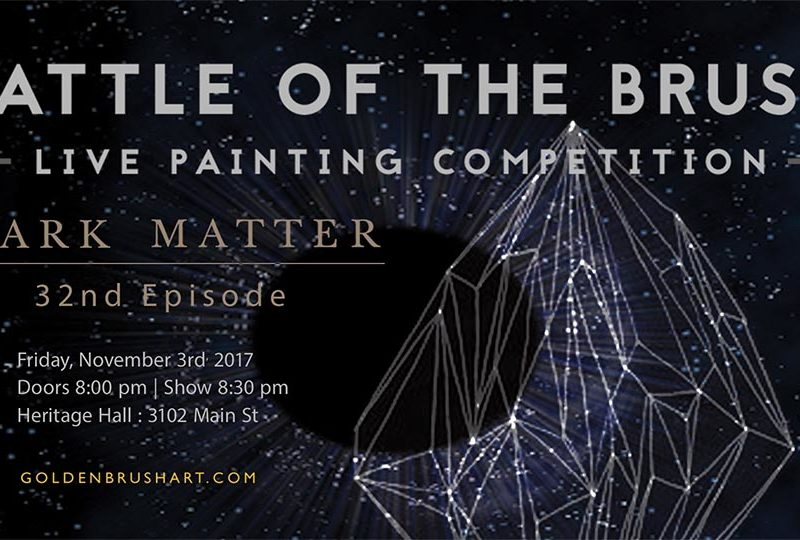 """Battle of the Brush 32:  """"Dark Matter"""""""